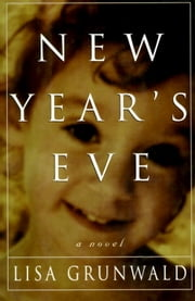 New Year's Eve ebook by Lisa Grunwald
