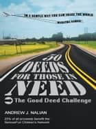 50 Deeds for Those in Need ebook by Andrew J. Nalian