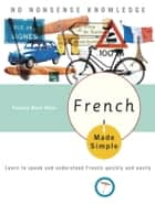 French Made Simple ebook by Pamela Rose Haze