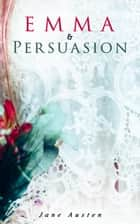 Emma & Persuasion ebook by Jane Austen