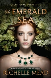 The Emerald Sea ebook by Richelle Mead