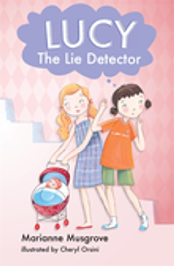 Lucy The Lie Detector ebook by Marianne Musgrove
