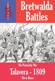The Battle of Talavera 1809 ebook by Oliver Hayes