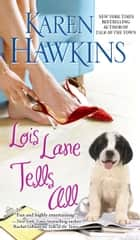 Lois Lane Tells All ebook by