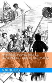 Harper's Young People, November 9, 1880 (Illustrated) ebook by Various