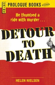 Detour to Death ebook by Helen Nielsen