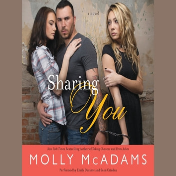Sharing You - A Novel audiobook by Molly McAdams