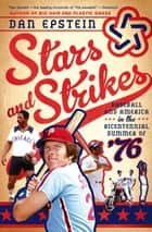 Stars and Strikes ebook by Dan Epstein