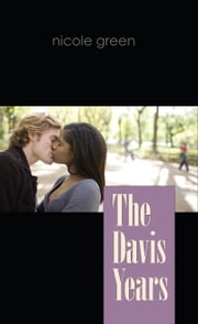 The Davis Years ebook by Nicole Green