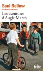 Les aventures d'Augie March ebook by Saul Bellow, Michel Lederer