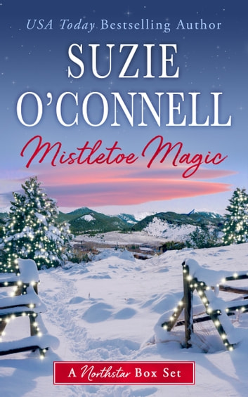 Mistletoe Magic Ebook By Suzie Oconnell 1230002490250 Rakuten Kobo