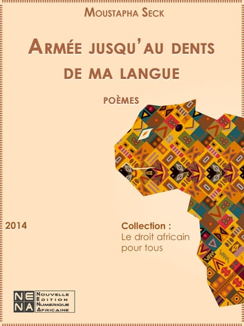 Armée jusqu'aux dents de ma langue ebook by Saitque Moustapha