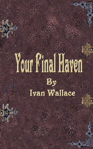 Your Final Haven ebook by Ivan Wallace
