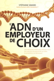 Adn d'un employeur de choix L' ebook by Kobo.Web.Store.Products.Fields.ContributorFieldViewModel