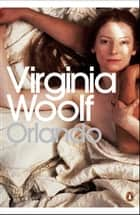 Orlando - Penguin Classics eBook by Virginia Woolf, Brenda Lyons, Sandra Gilbert