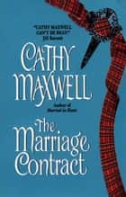 The Marriage Contract ebook by Cathy Maxwell