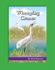 Whooping Cranes ebook by Myrl Shireman