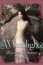 Witchlight ebook by Marion Zimmer Bradley