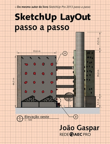SketchUp LayOut passo a passo ebook by João Gaspar