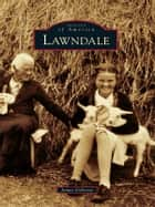 Lawndale ebook by James Osborne