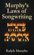 Murphy's Laws of Songwriting (Revised 2013)