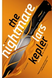 The Nightmare - A Novel ebook by Lars Kepler,Laura A. Wideburg