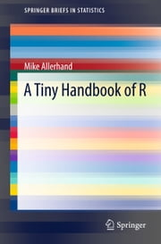 A Tiny Handbook of R ebook by Mike Allerhand