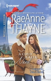 A Cold Creek Noel ebook by RaeAnne Thayne