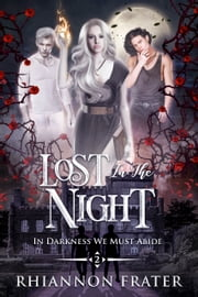 Lost in the Night ebook by Rhiannon Frater