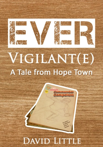 Ever Vigilant(e) ebook by David Little