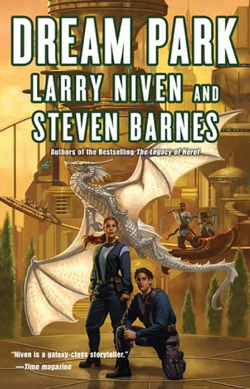 Dream Park eBook by Larry Niven,Steven Barnes