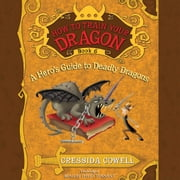 How to Train Your Dragon: A Hero's Guide to Deadly Dragons audiobook by Cressida Cowell