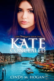 Kate Concealed ebook by Cindy M. Hogan