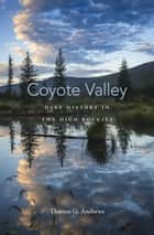 Coyote Valley ebook by Thomas G. Andrews