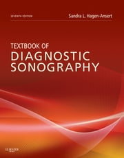 Textbook of Diagnostic Sonography - 2-Volume Set ebook by Sandra L. Hagen-Ansert