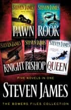 The Patrick Bowers Collection - 5-in-1 ebook by Steven James