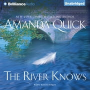 River Knows, The audiobook by Amanda Quick