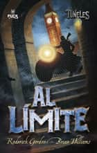 Al límite ebook by Roderick Gordon,Brian Williams