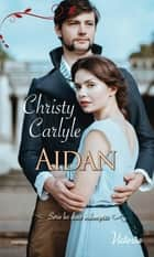 Aidan ebook by Christy Carlyle