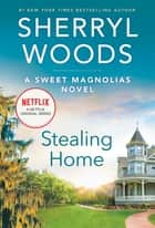 Stealing Home ebook by Sherryl Woods