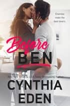 Before Ben ebook by Cynthia Eden