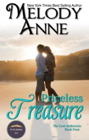Priceless Treasure - The Lost Andersons - Book Four ebook by Melody Anne