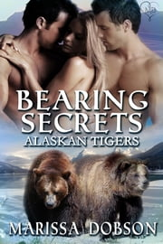 Bearing Secrets ebook by Marissa Dobson