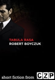 Tabula Rasa ebook by Robert Boyczuk