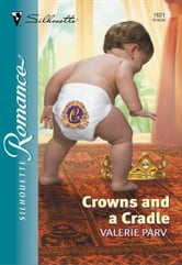Crowns and a Cradle ebook by Valerie Parv