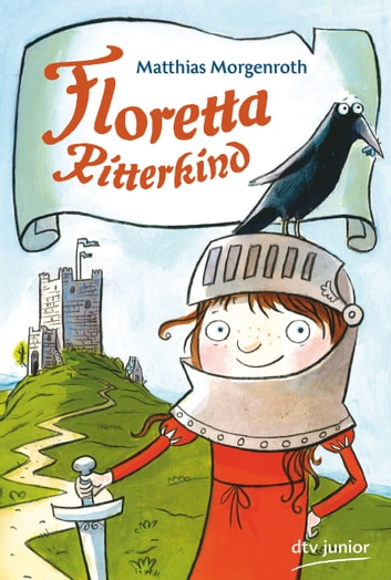 Floretta Ritterkind eBook by Matthias Morgenroth