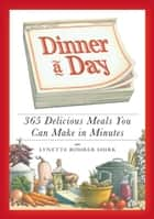 Dinner a Day ebook by Lynette Rohrer Shirk