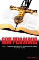 God'fessions - Daily Confession of God's Word and Promises over Your Life. ebook by 'Goke Coker