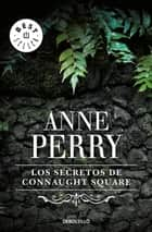 Los secretos de Connaught Square (Inspector Thomas Pitt 23) eBook by Anne Perry