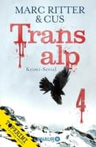 Transalp 4 - Ein digitaler Rätselkrimi ebook by Marc Ritter, CUS
